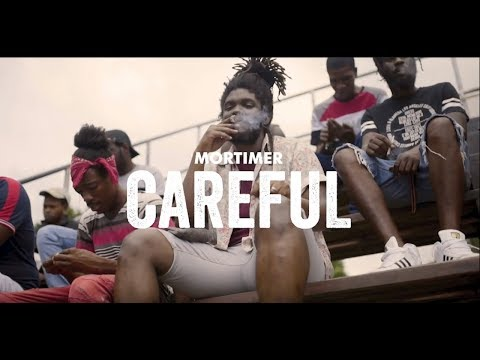 Mortimer  - Careful (Official Music Video)