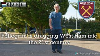 Pellegrini is dragging West Ham into the 21st Century   West Ham news