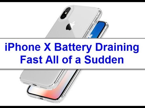 iPhone X Battery Draining Fast All of a Sudden (Fixed)