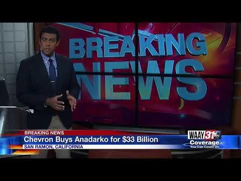 Chevron Buys Anadarko for $33 Billion
