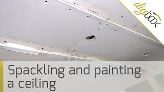 How to spackle a ceiling: Spackling and painting a drywall ceiling