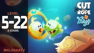 Cut The Rope: Magic 5-22 Ancient Library Walkthrough (3 Stars)