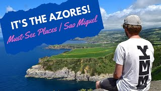 Azores Travel - Must-See Places Sao Miguel Island