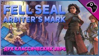 Обзор ИГРЫ Fell Seal: Arbiter's Mark 2019/ ДОБРОТНАЯ пошаговая РПГ от ИНДИ разработчиков