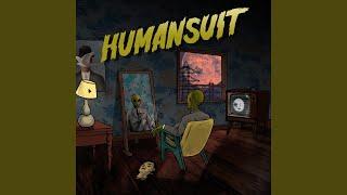 HUMANSUIT