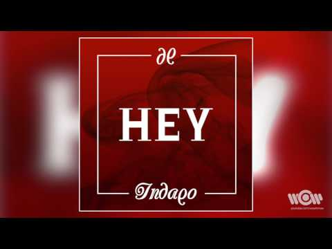 Indaqo - Hey | Official Audio thumbnail