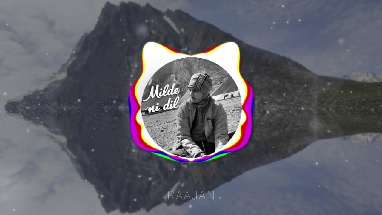 Download Raajan - Milde ni dil (freestyle)   Prod. by Luckee