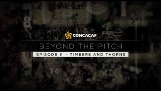 CONCACAF Beyond the Pitch – Episode 3: Portland Timbers & Thorns Trailer