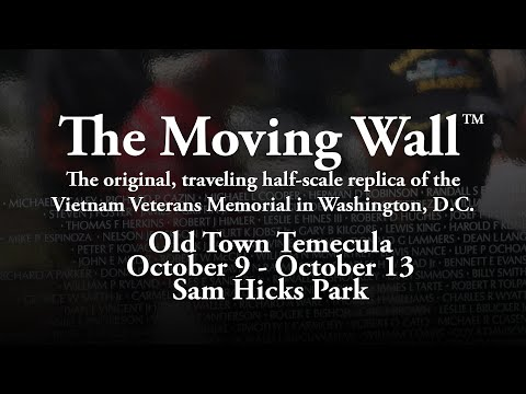 The Moving Wall in Old Town Temecula