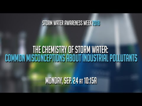 The Chemistry of Storm Water: Common Misconceptions about Industrial Pollutants