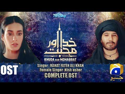 khuda-aur-mohabbat-season-3-l-full-ost-l-rahat-fateh-ali-khan-,-nish-asher-l-geo-tv