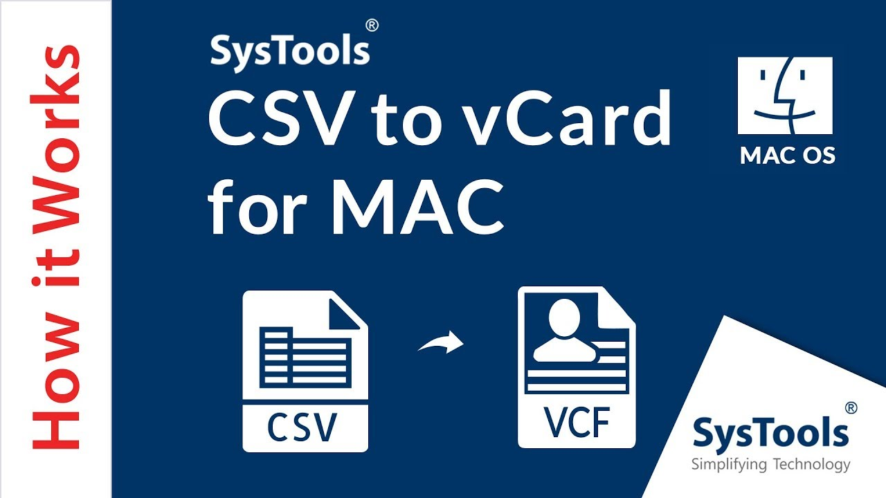 SysTools CSV to vCard for Mac - Method of Converting CSV Contacts to VCF on  Apple OS