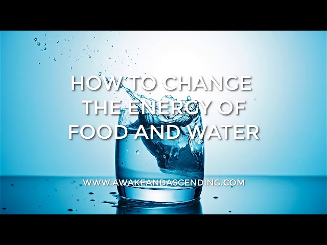How to change the energy and frequency of food and water