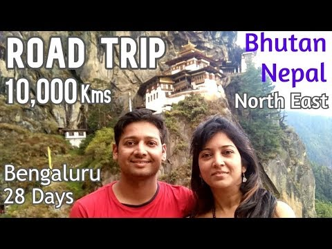 Daring Road Trip Bengaluru To North East India, Bhutan & Nepal : 10,000 Kms | 14 States | 28 Days
