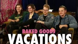 VACATIONS Band 1st Interview about Vibes & Days EP's | from Baked Goods | 7/13/17