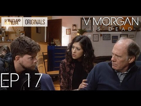 "V Morgan Is Dead | Episode 17 | ""Where There's a Will"""