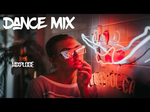 New Dance Music 2018 dj Club Mix | Best Remixes of Popular Songs (Mixplode 168)