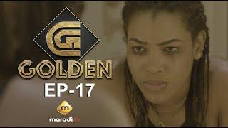 Série - GOLDEN - Episode 17 - VOSTFR