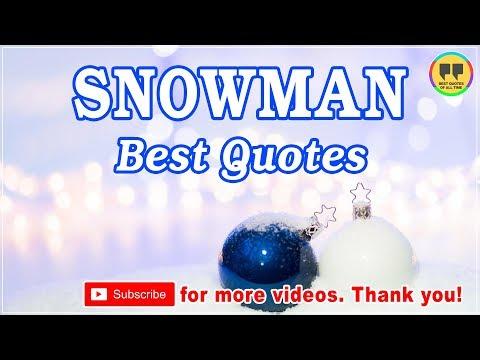TOP 25 SNOWMAN QUOTES - Best Chrismas Quotes