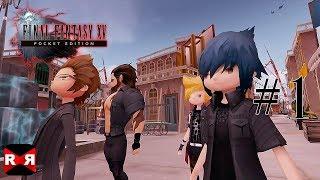 FINAL FANTASY XV POCKET EDITION - Chapter 3 - Walkthrough Gameplay Part 1
