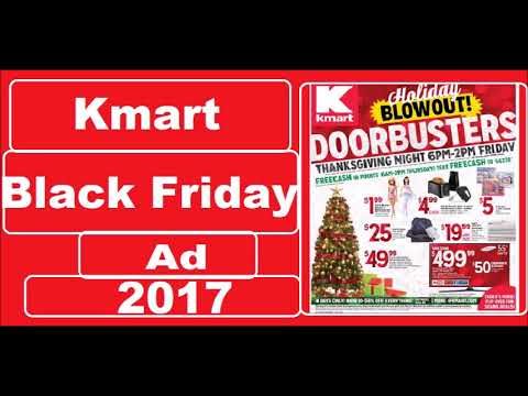 Kmart Black Friday Ad 2017 Holiday Blowout Youtube