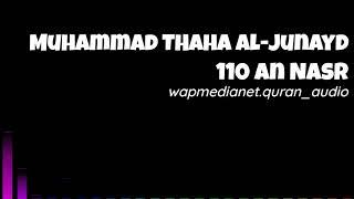 Murottal Al Quran Muhammad Thaha Al Junayd Surah 110 An Nasr
