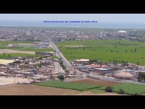 VISTA SATELITAL PANORÁMICA DE CAMANÁ ACTUAL 2015
