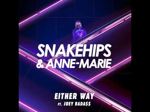 ANNE-MARIE & Snakehips EITHER WAY (MUSIC AUDIO)