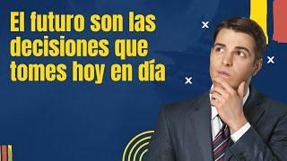 Tú eres la suma de tus decisiones by Raimon Samsó