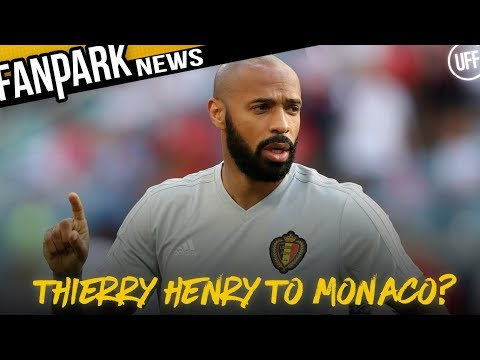 THIERRY HENRY TO MANAGE MONACO | FanPark News