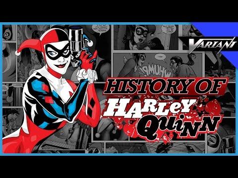 History Of Harley Quinn!