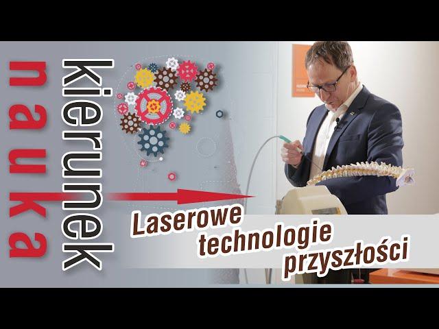 [ KIERUNEK → NAUKA ] #7 - Czy technologie laserowe pomogą w walce z bólem?