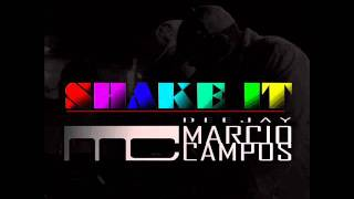 DJ Rooster And Sammy - Shake It 2012 (DJ Marcio Campos Bootleg Mix) ®