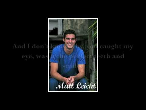 Matt Leicht - You Caught My Eye (with Lyrics)