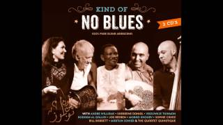 NO Blues - Kind of NO blues (Studio Recordings) - 10 Nafura feat. Bill Barrett
