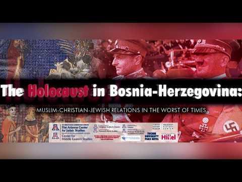 The Holocaust in Bosnia-Herzegovina: Muslim-Christian-Jewish Relations - Prof. Tauber