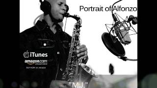 "Smooth Jazz Instrumental Full Album ""Portrait of Alfonzo"" by #1 cha..."