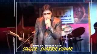TUMSE MILKAR NA JANE KYUN ( Singer, Shabbir Kumar )