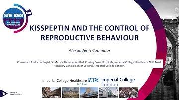 Alexander Comninos - Kisspeptin and the control of reproductive behaviour