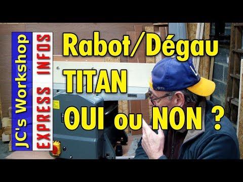 Faut Il Acheter La Rabot Dégau Titan Ou Mac Allister