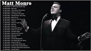 Matt Monro Best Songs Collection - Greatest Matt Monro Hits Of All Time