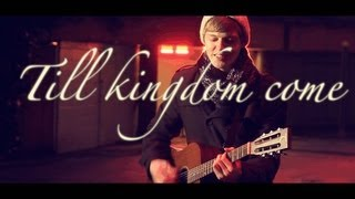 Till Kingdom Come | Jackson Perkins