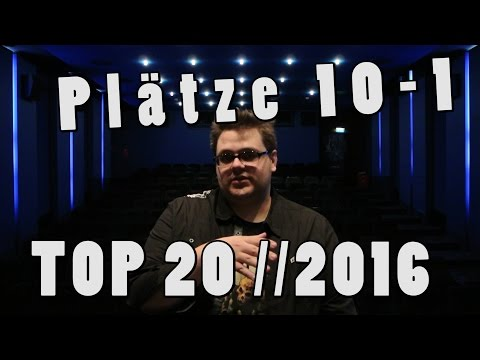 TOP 20 BESTE FILME DES JAHRES 2016 Teil 2 (Plätze 10-1) Christian Koch