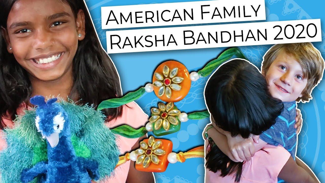 American Family Celebrates Raksha Bandhan 2020 // Sibling Love // Indian Holiday