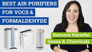 Best Air Purifier for VOCs and Formaldehyde (2020 Reviews & Buying Guide) Top Units for VOC Removal