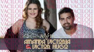 Amanda Victória e Victor Hugo - Vacilou