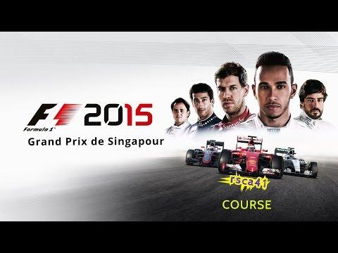 F1 2015 - Grand Prix de Singapour [ COURSE ] (ps4)