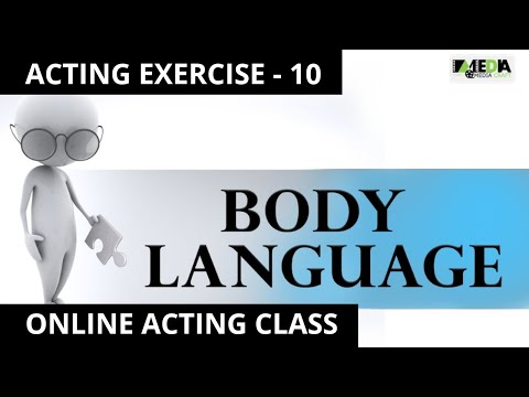 BOLLYWOOD ACTING EXERCISE - 10 Body Language