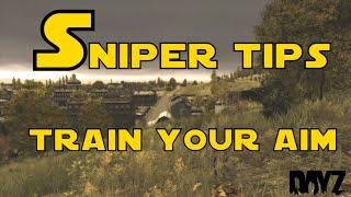Dayz Standalone - Sniper tips - Train you aim