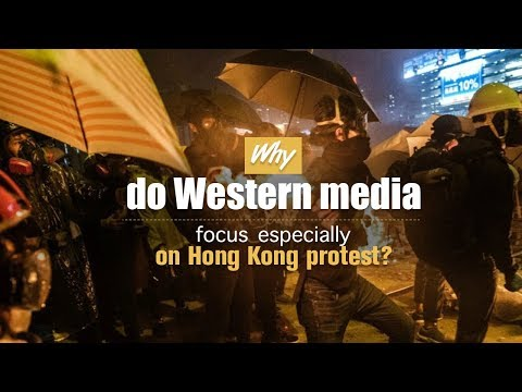 Why do Western media focus on Hong Kong protests?